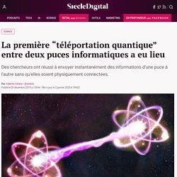 """La première """"téléportation quantique"""" entre deux puces informatiques a eu lieu"""
