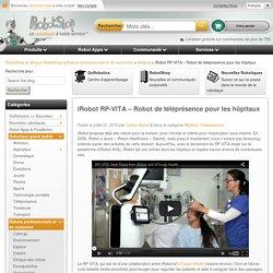 iRobot RP-VITA - Robot de téléprésence pour les hôpitaux - Blogue RobotShop