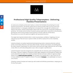 Professional High Quality Teleprompters - Delivering Flawless Presentations