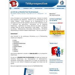 LE SITE DE LA PROSPECTION TELEPHONIQUE... - TELEPROSPECTION