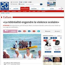 «La téléréalité engendre la violence scolaire»