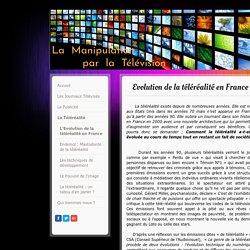 Evolution de la téléréalité en France - Site de manipulation-television !