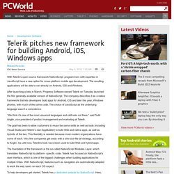 Telerik pitches new framework for building Android, iOS, Windows apps
