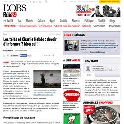 Les télés et Charlie Hebdo: devoir d'informer? Mon cul!