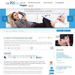 TÉLÉSANTÉ - Psychologue en ligne