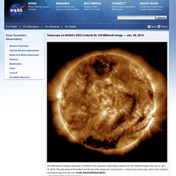 SDO Telescope Collects Its 100 Millionth Image