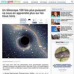 Un télescope 100 fois plus puissant va nous en apprendre plus sur les trous noirs