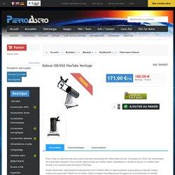 Télescopes Dobson : Dobson 130/650 FlexTube Heritage - Astronomie Pierro-Astro'