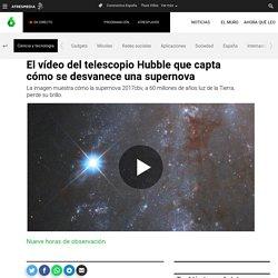 El vídeo del telescopio Hubble que capta cómo se desvanece una supernova