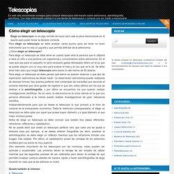 Telescopios: Cómo elegir un telescopio