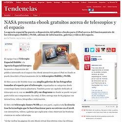 NASA presenta ebook gratuitos acerca de telescopios y el espacio
