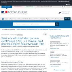 Téléservices -Saisir une administration par voie électronique (SVE) : un nouveau droit pour les usagers des services de l'État