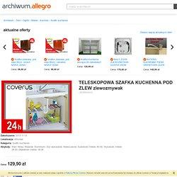 TELESKOPOWA SZAFKA KUCHENNA POD ZLEW zlewozmywak (3628843433) - Allegro.pl - Więcej niż aukcje.