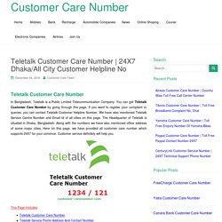 24X7 Dhaka/All City Customer Helpline No