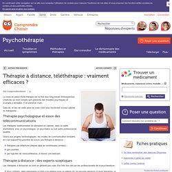 Thérapie à distance, téléthérapie: vraiment efficaces?