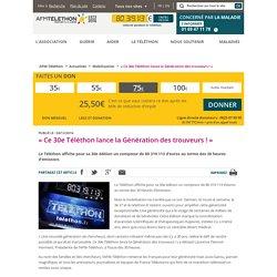 « Ce 30e Téléthon lance la Génération des trouveurs ! »
