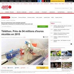 Téléthon. Près de 94 millions d'euros récoltés en 2015