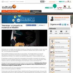 Teletrabajo: un proyecto de incidencia en Medellín