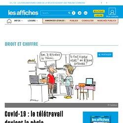 Covid-19 : le télétravail devient la règle - Les Affiches de Grenoble et du Dauphiné