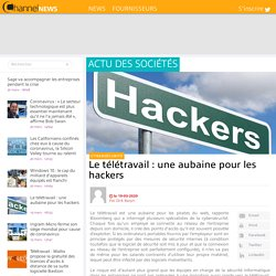 Le télétravail : une aubaine pour les hackers