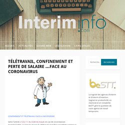 TÉLÉTRAVAIL, CONFINEMENT ET PERTE DE SALAIRE ...FACE AU CORONAVIRUS - Intérim Info