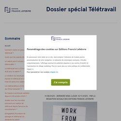 Le télétravail après le déconfinement - Dossier spécial - Editions Francis Lefebvre