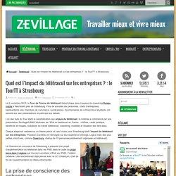 Quel est l'impact du télétravail sur les entreprises ? : le TourTT à Strasbourg