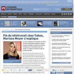 Fin du télétravail chez Yahoo, Marissa Meyer s'explique - Le Monde Informatique