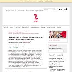 12 mars 2021 Du télétravail de crise au télétravail intensif durable : une stratégie du choc ?