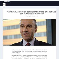 Télétravail : Interview de Thierry Rieutord, DRH de TCS - IndiceRH