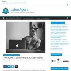 Télétravail : bonne ou mauvaise idée ? – LaborAgora