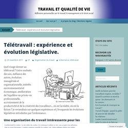 Télétravail : expérience et évolution législative.