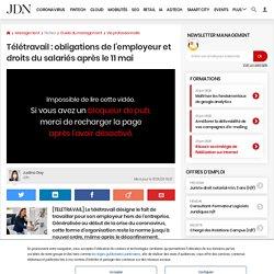 Télétravail: obligations de l'employeur et droits du salariés après le 11mai