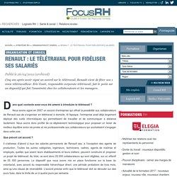 Renault : le télétravail pour fidéliser ses salariés - Organisation et conseil - Focus RH