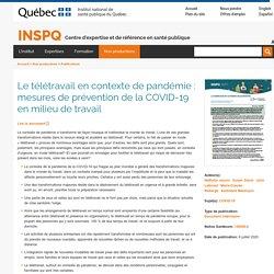 Le télétravail en contexte de pandémie : mesures de prévention de la COVID-19 en milieu de travail / INSPQ, juillet 2020