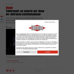 Télétravail: un salarié sur deux en «détresse psychologique» – Libération