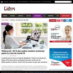 Télétravail : 83 % des cadres veulent continuer après la crise du Covid-19