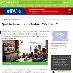 Quel téléviseur sous Android TV choisir ?