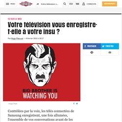 Votre télévision vous enregistre-t-elle à votre insu ?