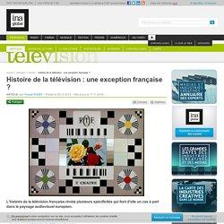 Histoire de la télévision : une exception française
