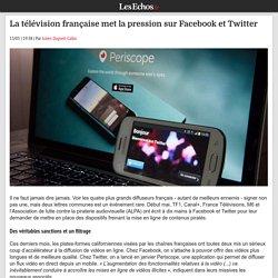 La télévision française met la pression sur Facebook et Twitter