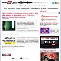 Télévision et multimédia dans le Grand Talk Show avec la Quinzaine sans Télé et la Cantine numérique rennaise