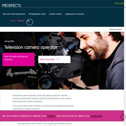 Television camera operator job profile