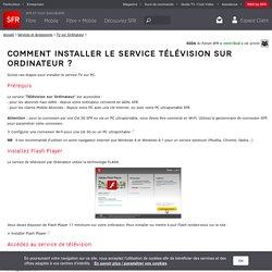 Comment installer le service télévision sur ordinateur ?