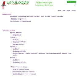 Télévision en ligne, Émissions dans toutes les langues - Programmes, Archives LEXILOGOS