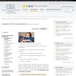 Nos enfants et la télévision / Jeunesse et protection des mineurs
