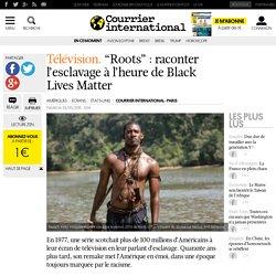 """Télévision. """"Roots"""": raconter l'esclavage à l'heure de Black Lives Matter"""