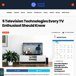 5 Television Technologies Every TV Enthusiast Should Know