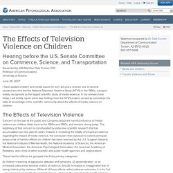 The Effects of Television Violence on Children: Testimony of Dr. Dale Kunkel, University of Arizona
