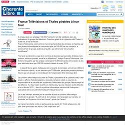 France Télévisions et Thales piratées à leur tour